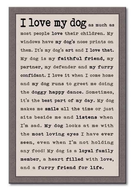 60398 I LOVE MY DOG - FRAMED TYPOLOGY 12X18