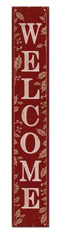 60700 WELCOME - RED W/ HOLLY BERRIES - PORCH BOARD 8X46.5