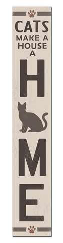 60770 CATS MAKE A HOUSE A HOME - PORCH BOARD 8X46.5