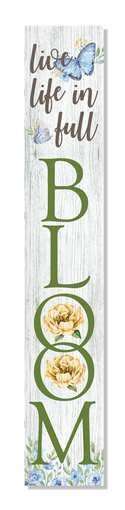60946 LIVE LIFE IN FULL BLOOM - PORCH BOARDS 8X46.5