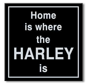 61049 HOME IS WHERE THE HARLEY IS! - CHUNKIES 6X6