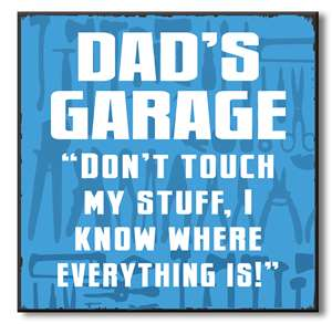 61052 DAD'S GARAGE DON'T TOUCH MY STUFF - CHUNKIES 6X6