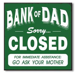 61054 BANK OF DAD SORRY CLOSED - CHUNKIES 6X6