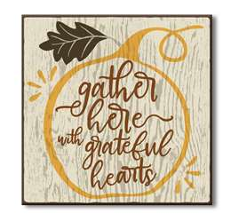 61083 GATHER HERE WITH GRATEFUL HEARTS - CHUNKIES 6X6