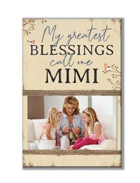 62001 MY GREATEST BLESSINGS/MIMI - STANDING PHOTO HOLDER