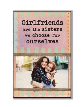 62018 GIRLFRIENDS ARE THE SISTERS - STANDIING PHOTO HOLDER
