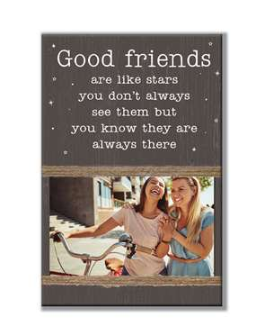 62026 GOOD FRIENDS ARE LIKE STARS - STANDING PHOTO HOLDER