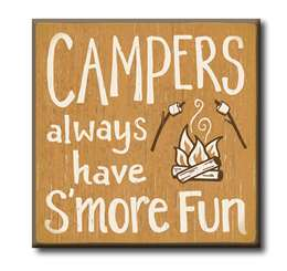 63015 CAMPERS ALWAYS HAVE S'MORE FUN - CHUNKIES 4X4