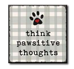 63030 THINK PAWSITIVE THOUGHTS - CHUNKIES 4X4