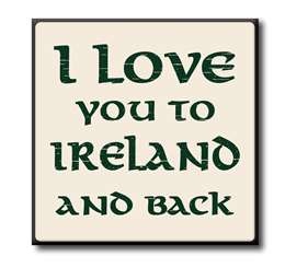 63106 I LOVE YOU TO IRELAND AND BACK - CHUNKIES 4X4