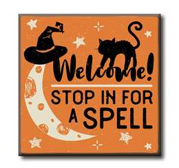 63125 WELCOME! STOP IN FOR A SPELL - CHUNKIES 4X4