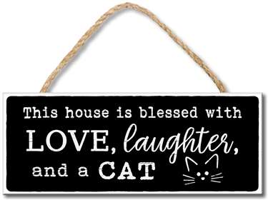 70957 THIS HOUSE IS BLESSED WITH LOVE, LAUGHTER AND A CAT