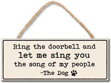 70959 RING THE DOORBELL AND LET ME SING - 4X10