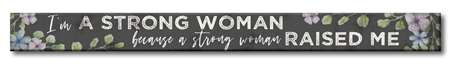 71083 I'M A STRONG WOMAN - WHITE SKINNIES 1.5X16