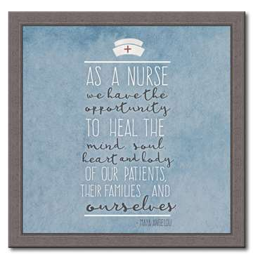 74198 AS A NURSE WE HAVE - 12X12 FRAMED