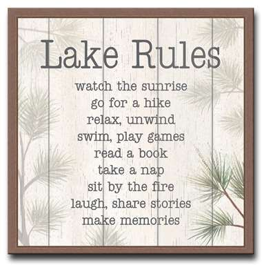 74634 LAKE RULES - WATCH THE SUNRISE - 18X18