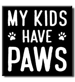75170 MY KIDS HAVE PAWS - 5X5 BLOCK BLACK