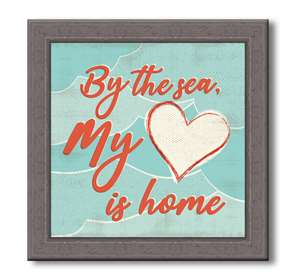 76056 BY THE SEA MY HEART IS HOME - FARMHOUSE FRAME 7.5X7.5