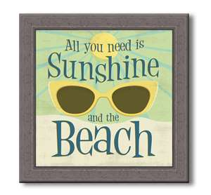 76057 ALL YOU NEED IS SUNSHINE - FARMHOUSE FRAME 7.5X7.5