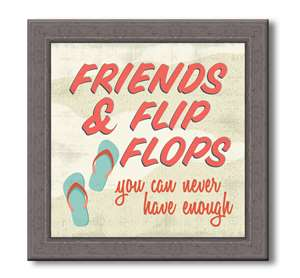 76060 FRIENDS AND FLIP FLOPS - FARMHOUSE FRAME 7.5X7.5