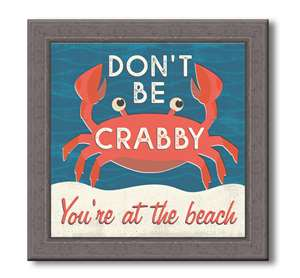 76061 DON'T BE CRABBY - FARMHOUSE FRAME 7.5X7.5