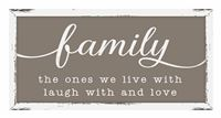 76136 HC FAMILY THE ONES WE - 12X24 FARMHOUSE FRAME